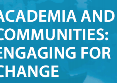 Academia and Communities: Engaging for Change