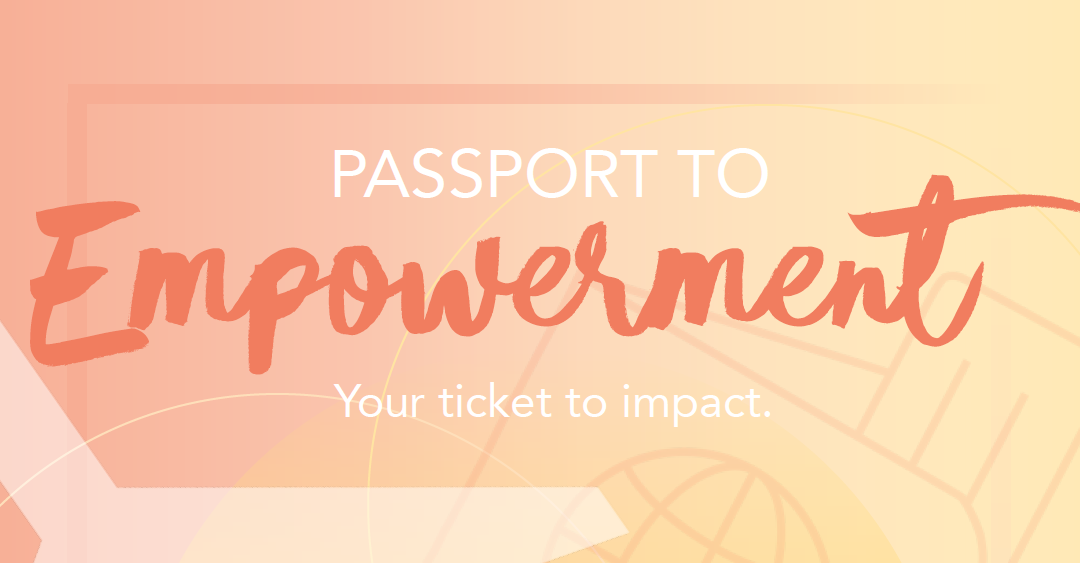 Passport to Empowerment