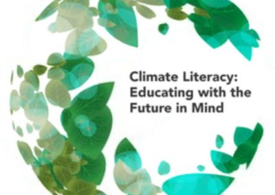 Climate Literacy: Educating with the Future in Mind