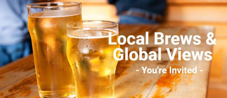 Local Brews & Global Views