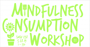Mindfulness Consumption Workshop