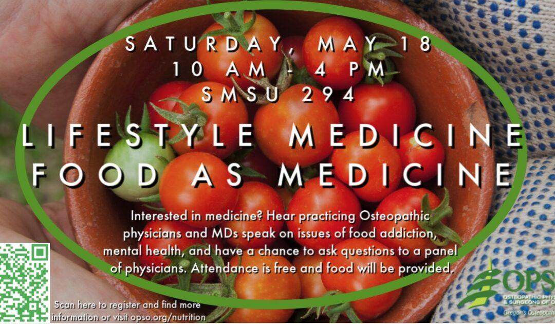Lifestyle Medicine: Food As Medicine