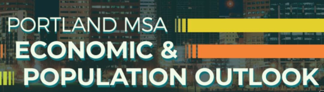 Portland MSA Economic and Population Forecast Breakfast