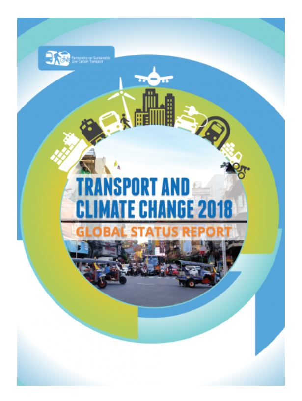 Transport and Climate Change 2018 Global Status Report (TCC-GSR)