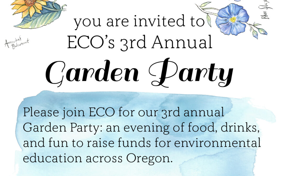 Ecology in Classrooms & Outdoors (ECO) Annual Garden Party!