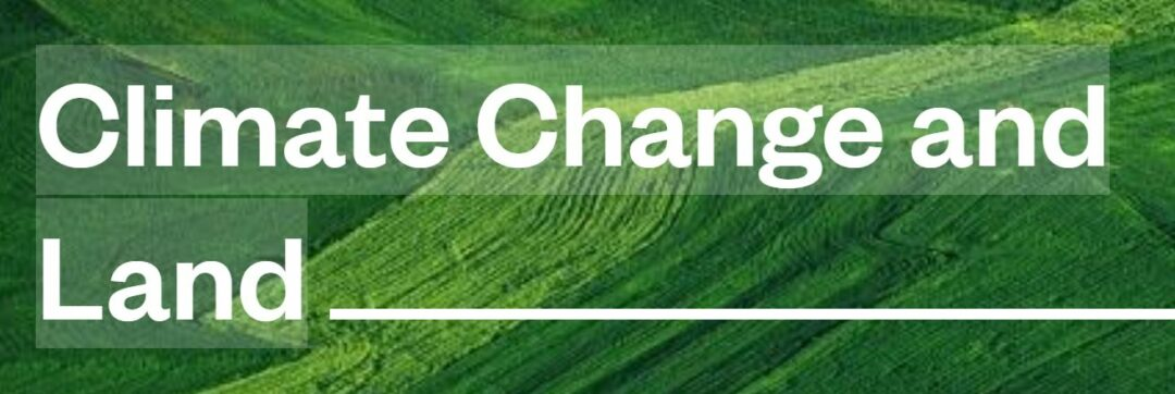 IPCC Climate Change and Land Report