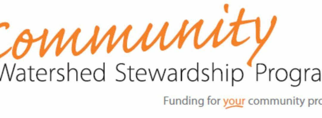 Community Watershed Stewardship Program (CWSP) Stewardship Grants