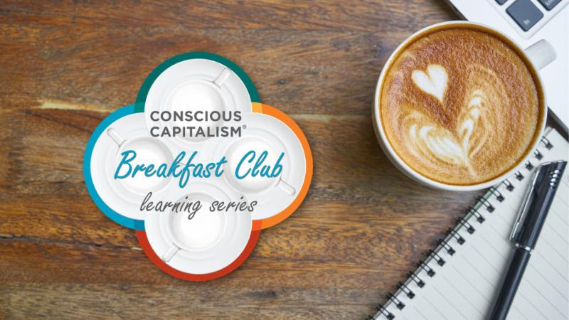 Breakfast Club Learning Series: CONSCIOUS CULTURE