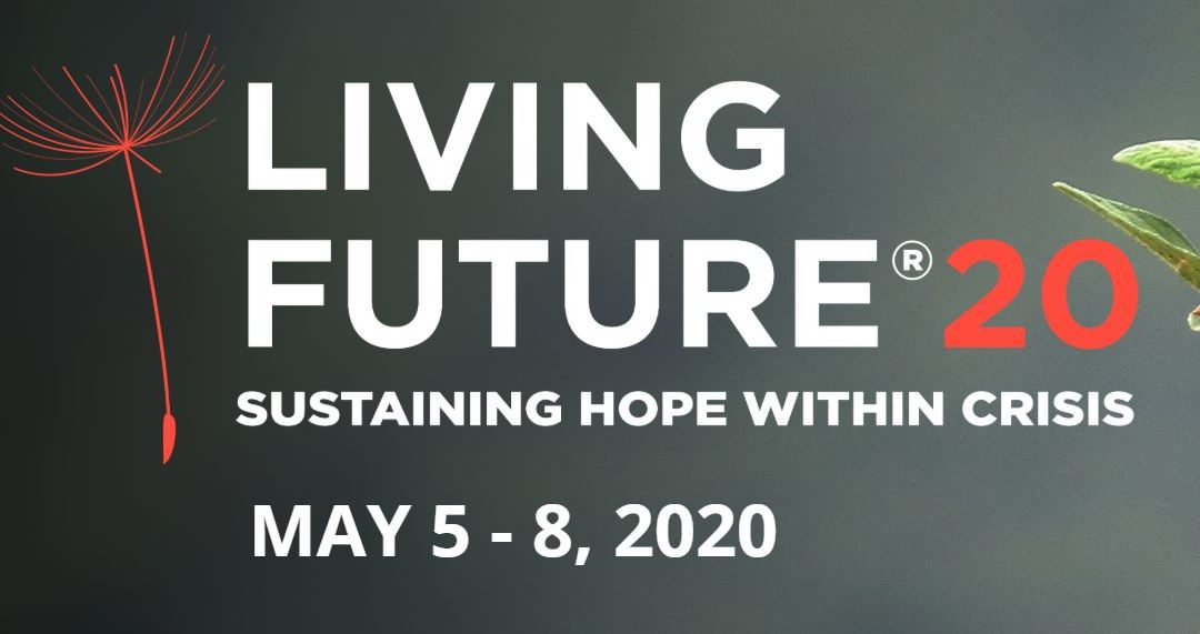 Living Future 20: Sustaining Hope Within Crisis