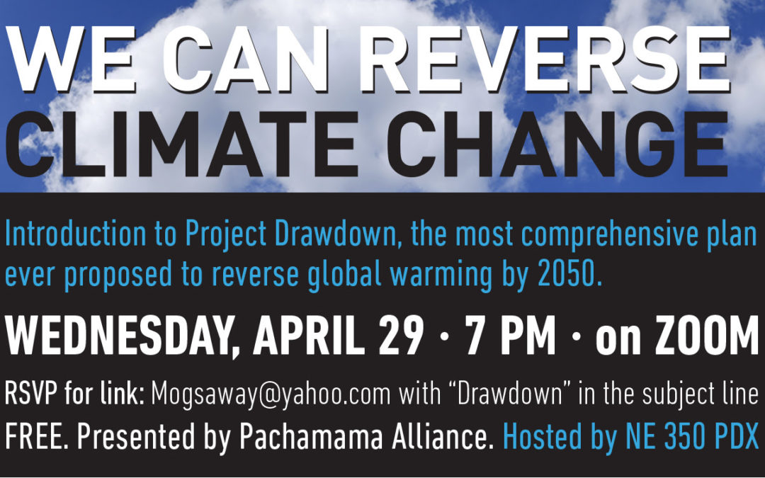 Introducing Project Drawdown; The Most Comprehensive Plan Ever Proposed to Reverse Global Warming By 2050
