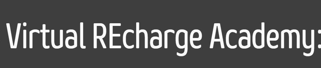 2020 Virtual REcharge Academy
