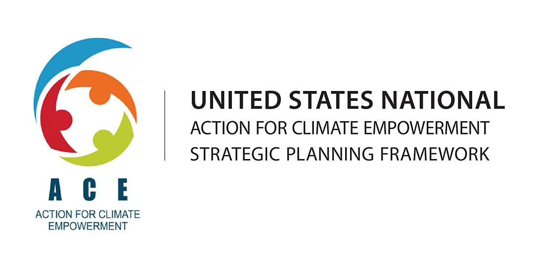 ACTION FOR CLIMATE EMPOWERMENT: BUILDING A U.S. NATIONAL PLAN