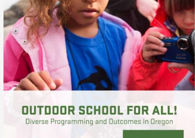 Outdoor School for All! Diverse Programming and Outcomes in Oregon
