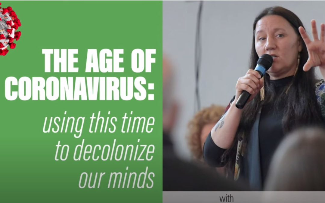 The Age of Coronavirus: Using this time to decolonize our minds