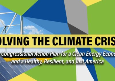 Solving the Climate Crisis: The Congressional Action Plan for a Clean Energy Economy and a Healthy, Resilient and Just America