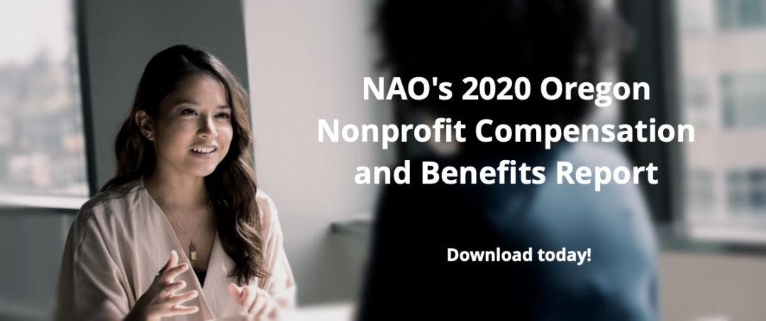 NAO's 2020 Oregon Nonprofit Compensation and Benefits Report