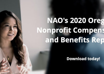NAO's 2020 Oregon Nonprofit Compensation and Benefits Report
