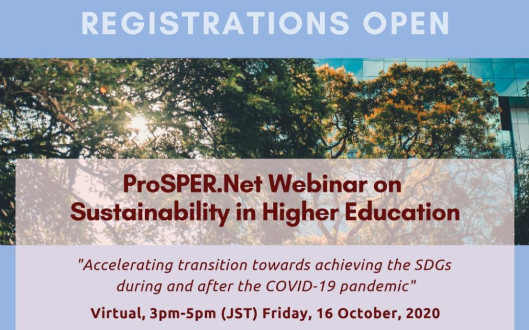 ProSPER.Net Webinar: 'Sustainability in Higher Education – Accelerating transition towards achieving the SDGs during and after the COVID-19 pandemic