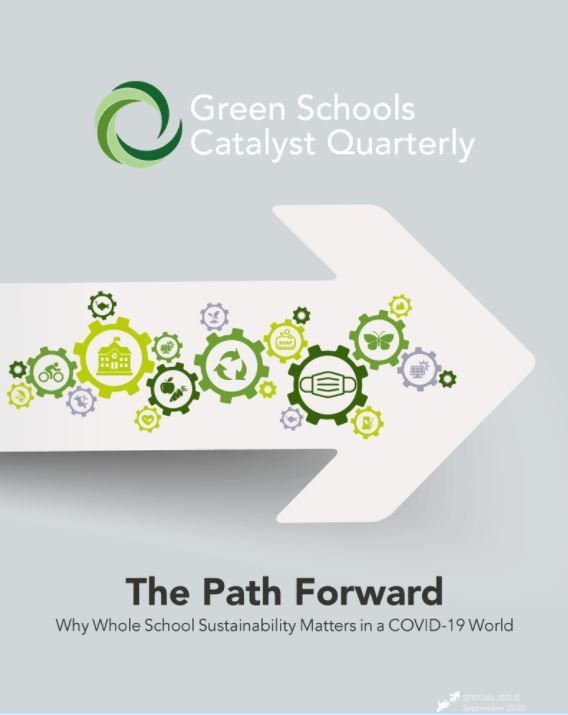 Green Schools Catalyst Quarterly: The Path Forward