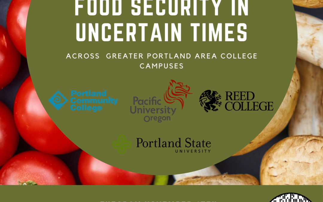 Food Security During Uncertain Times: College Campuses in the Greater Portland Area