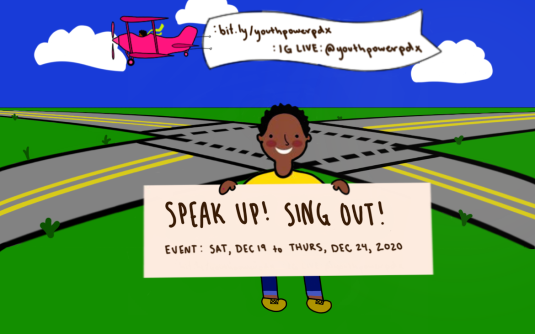 Youth Power PDX: Speak Up, Sing Out!