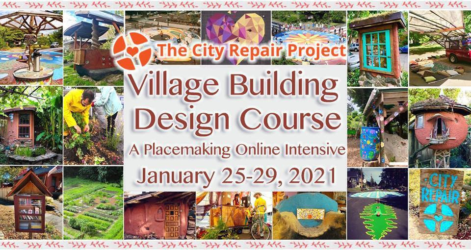 Village Building Design Course: A Placemaking Online Intensive